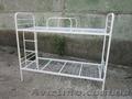 Ліжко металеве, ліжка двоярусні, металеві ліжка, фото ліжка - Изображение #9, Объявление #1471030