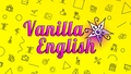 Курсы иностранных языков Vanilla English бровары, английский бровары
